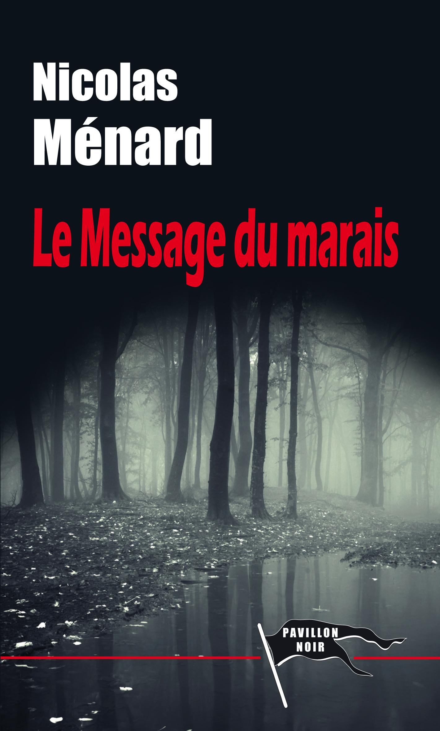 LE MESSAGE DU MARAIS