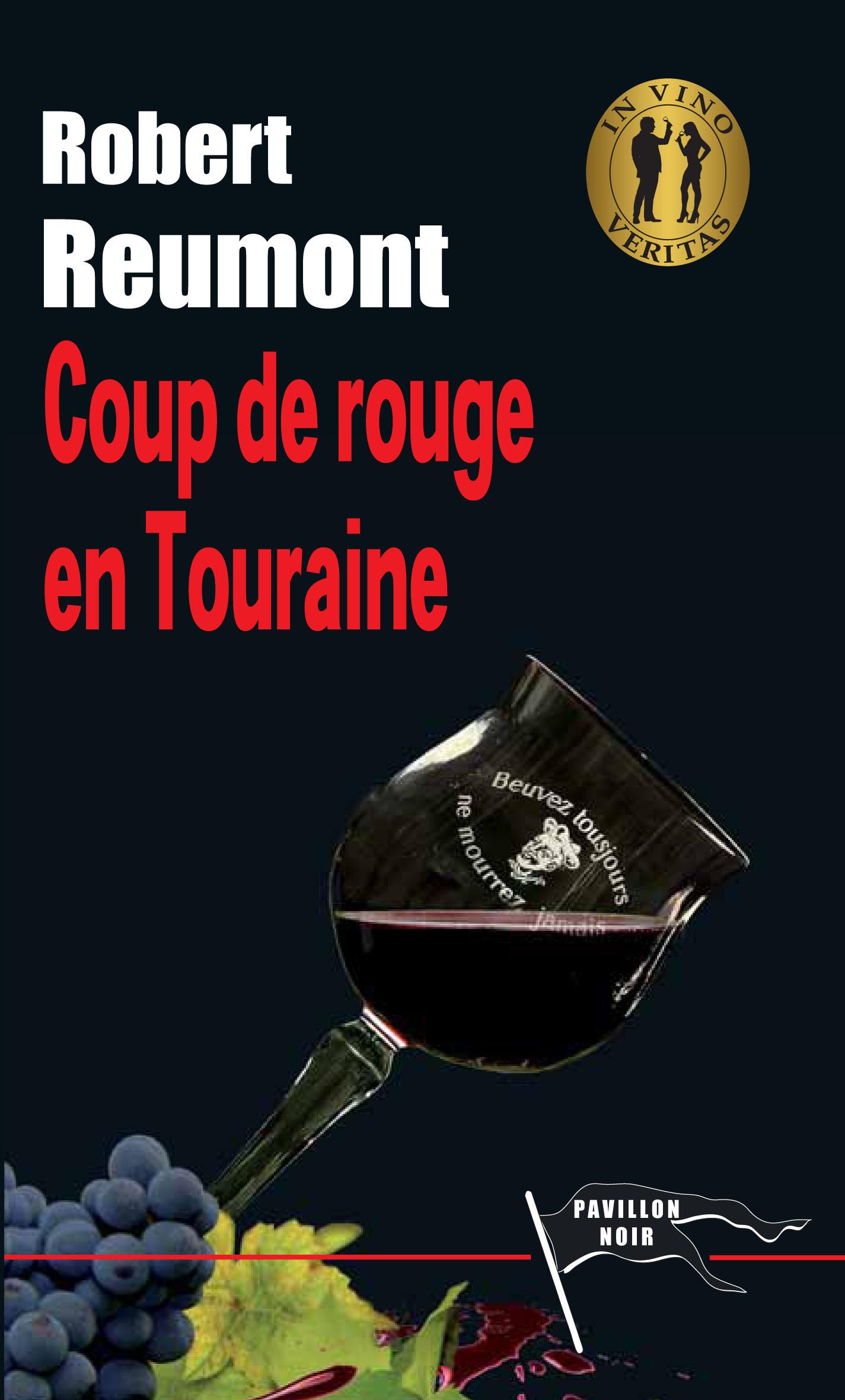 COUP DE ROUGE EN TOURAINE