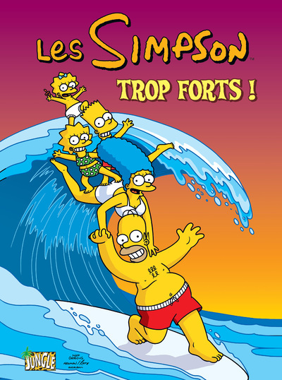 LES SIMPSON - TOME 6 TROP FORTS ! - VOL06