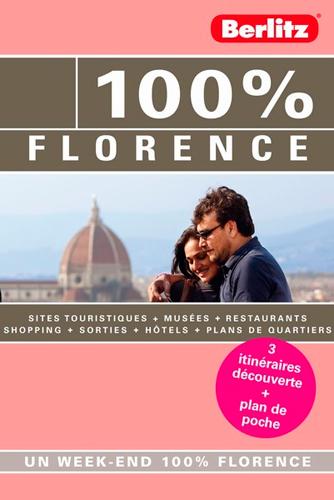 100% FLORENCE - GUIDE DE VOYAGE