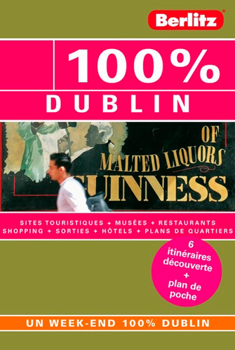 100% DUBLIN - GUIDE DE VOYAGE
