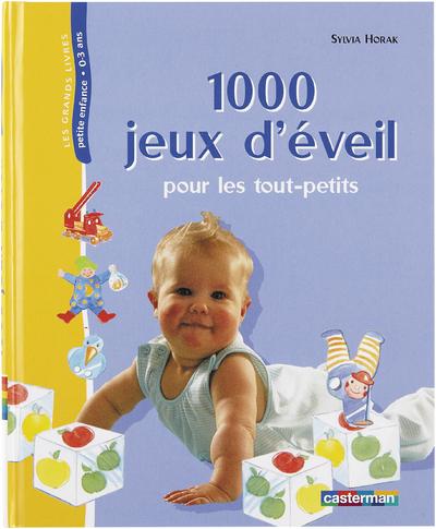 1 000 JEUX D'EVEIL POUR LES TOUT-PETITS