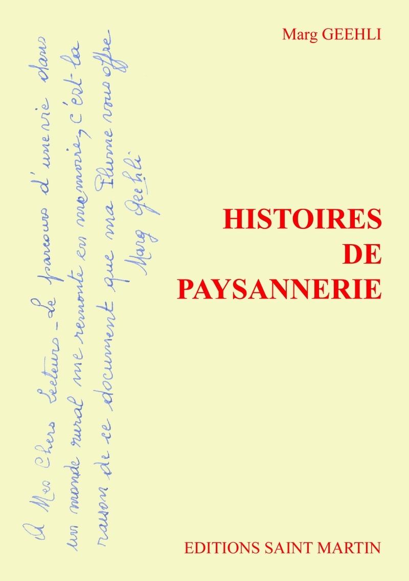 HISTOIRES DE PAYSANNERIE