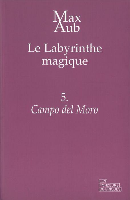 CAMPO DEL MORO - LE LABYRINTHE MAGIQUE - 5