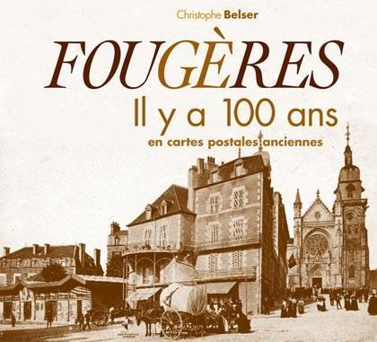 FOUGERES IL Y A 100 ANS