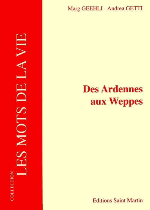 DES ARDENNES AUX WEPPES