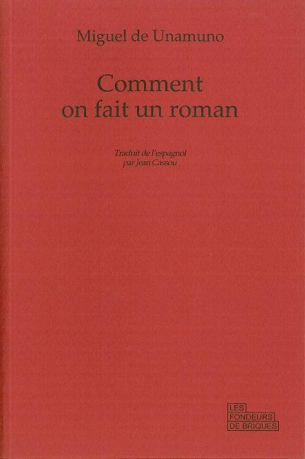 COMMENT ON FAIT UN ROMAN