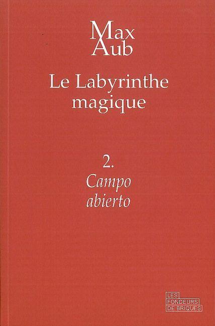 CAMPO ABIERTO - LE LABYRINTHE MAGIQUE - 2