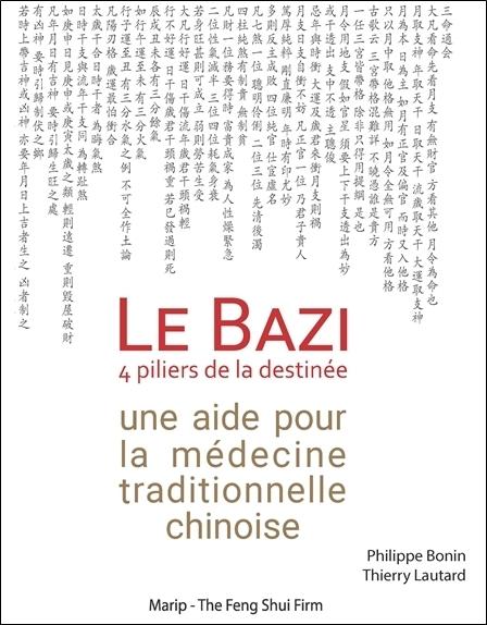LE BAZI, UNE AIDE POUR LA MEDECINE TRADITIONNELLE CHINOISE