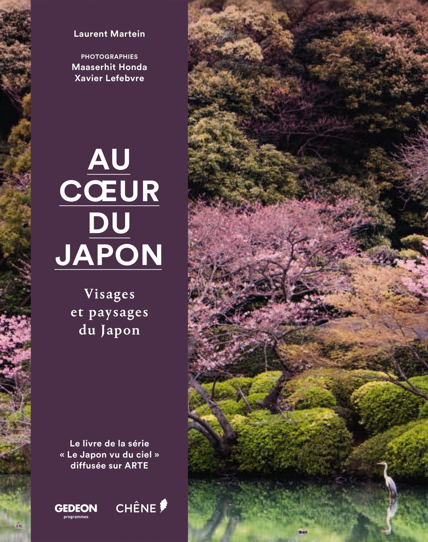 AU COEUR DU JAPON - VISAGES ET PAYSAGES DU JAPON