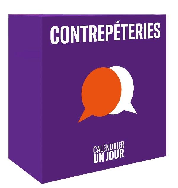 CALENDRIER UN JOUR - CONTREPETERIES