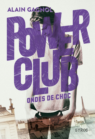 POWER CLUB - TOME 2 ONDES DE CHOC - VOL2