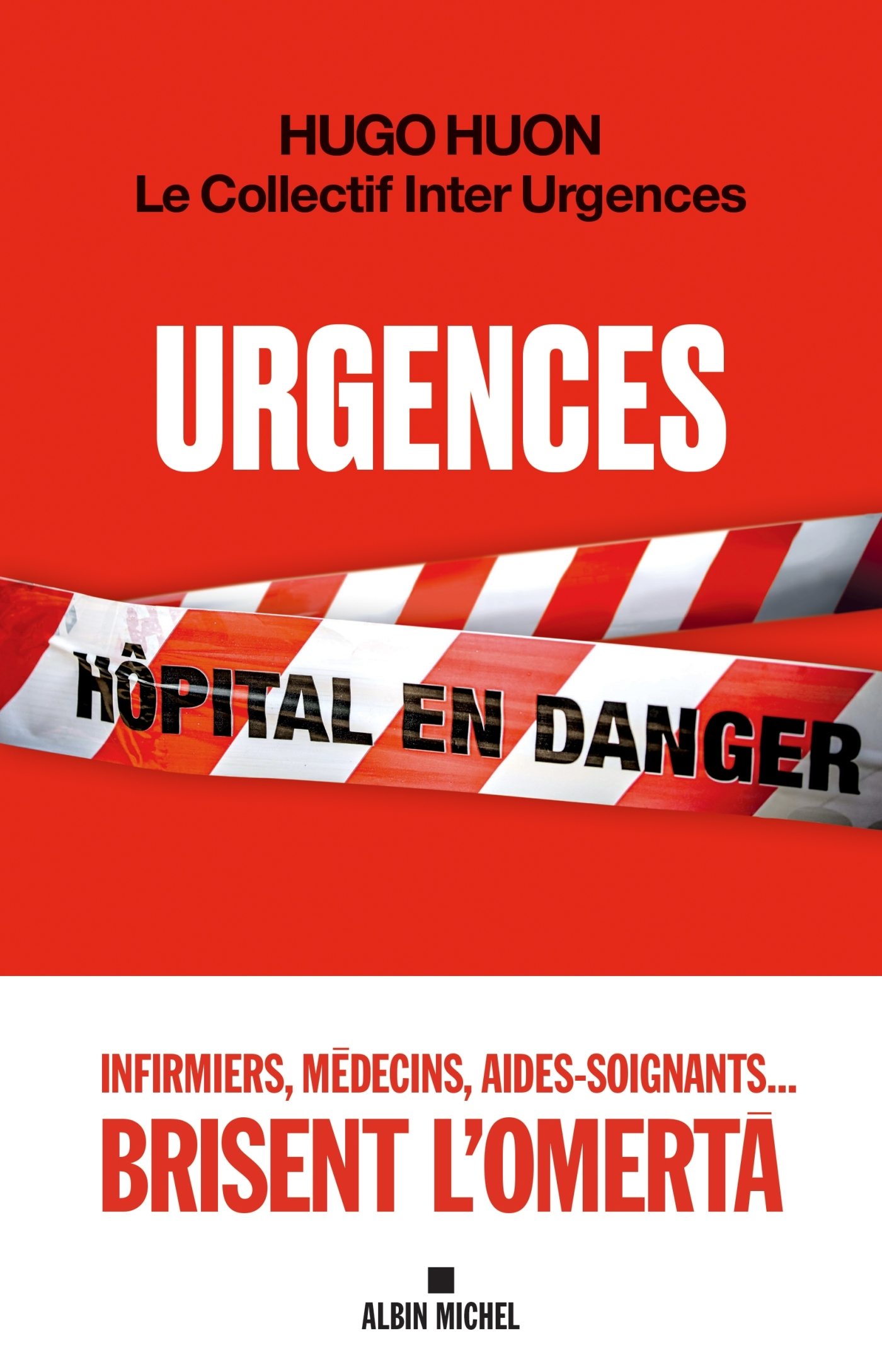URGENCES - HOPITAL EN DANGER