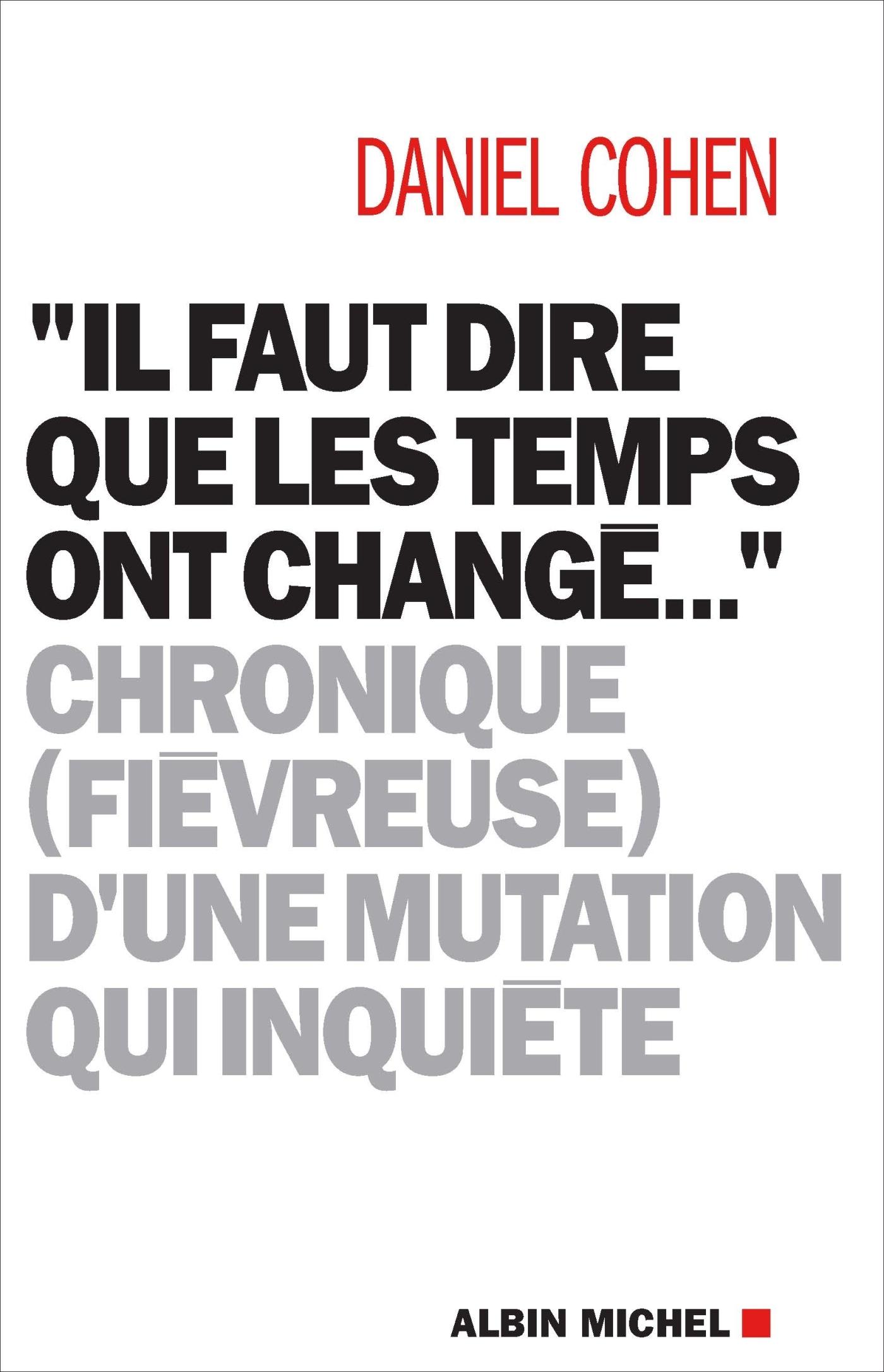 """""""IL FAUT DIRE QUE LES TEMPS ONT CHANGE..."""" - CHRONIQUE (FIEVREUSE) D'UNE MUTATION QUI INQU"""
