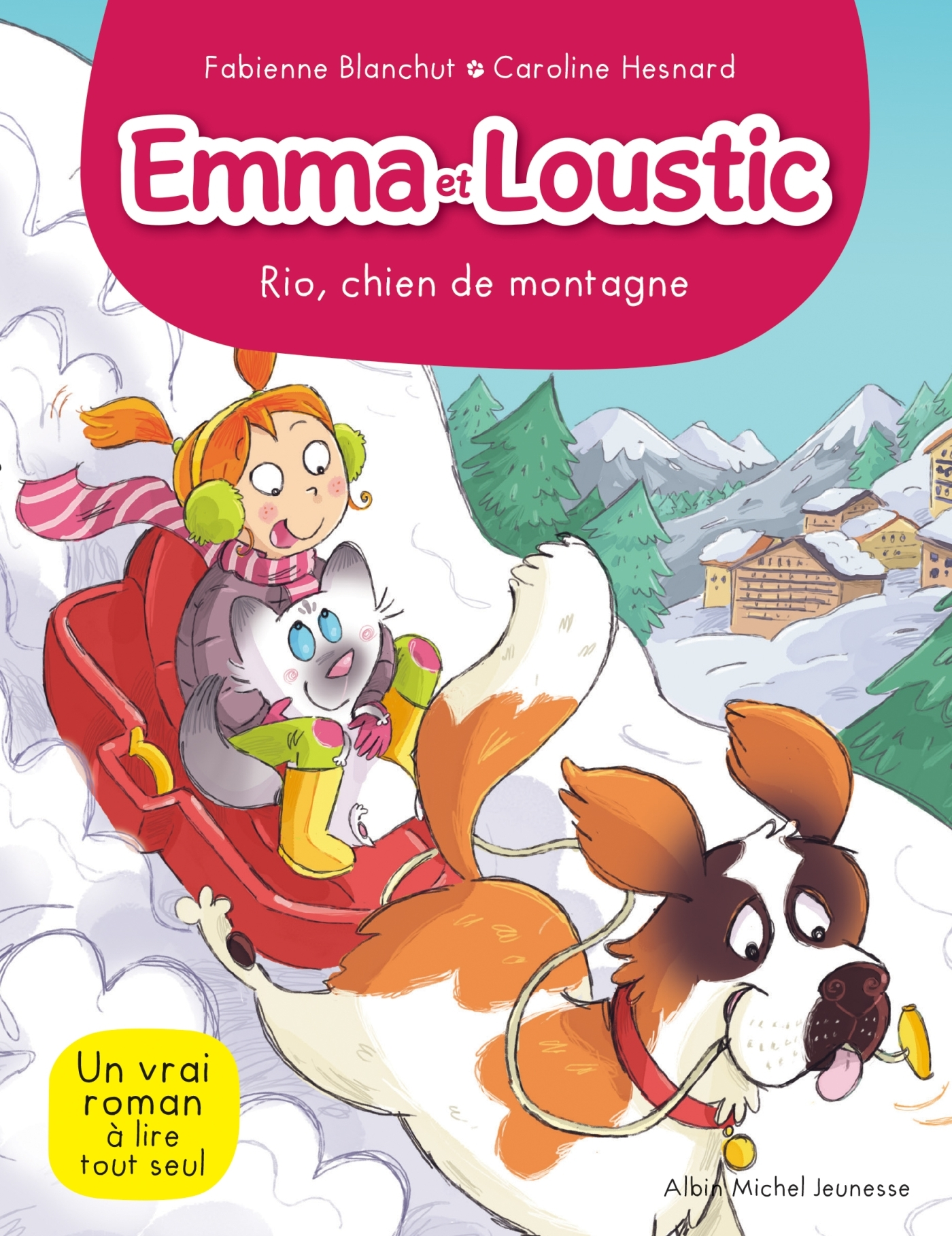 EMMA ET LOUSTIC T10 - RIO, CHIEN DE MONTAGNE - EMMA ET LOUSTIC - TOME 10