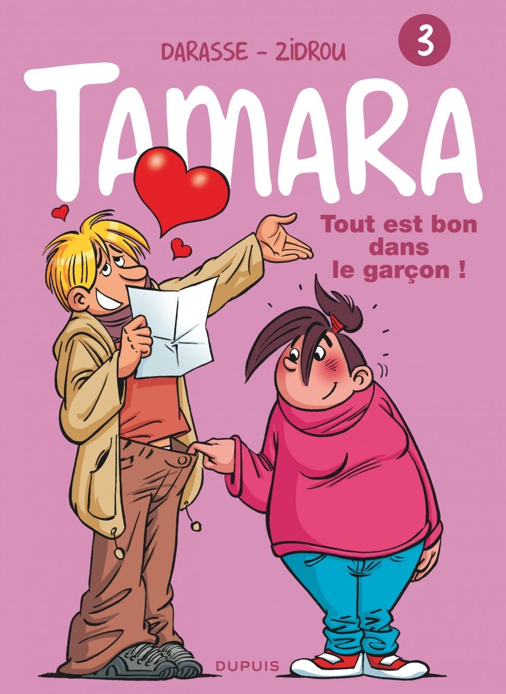 TAMARA - TOME 3 - TOUT EST BON DANS LE GARCON !