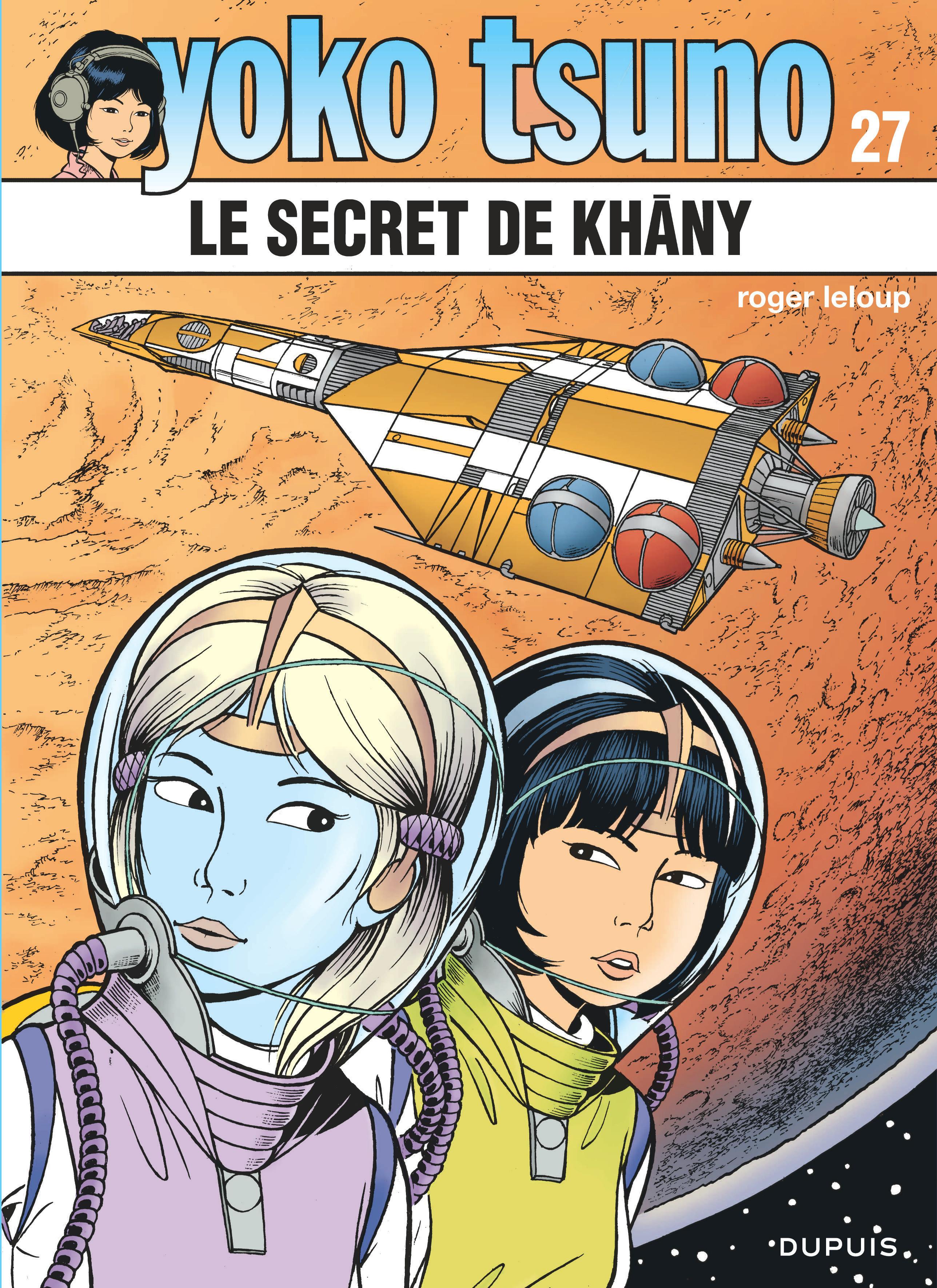 YOKO TSUNO - TOME 27 - LE SECRET DE KHANY