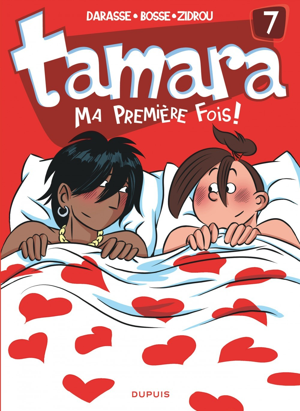 TAMARA - TOME 7 - MA PREMIERE FOIS