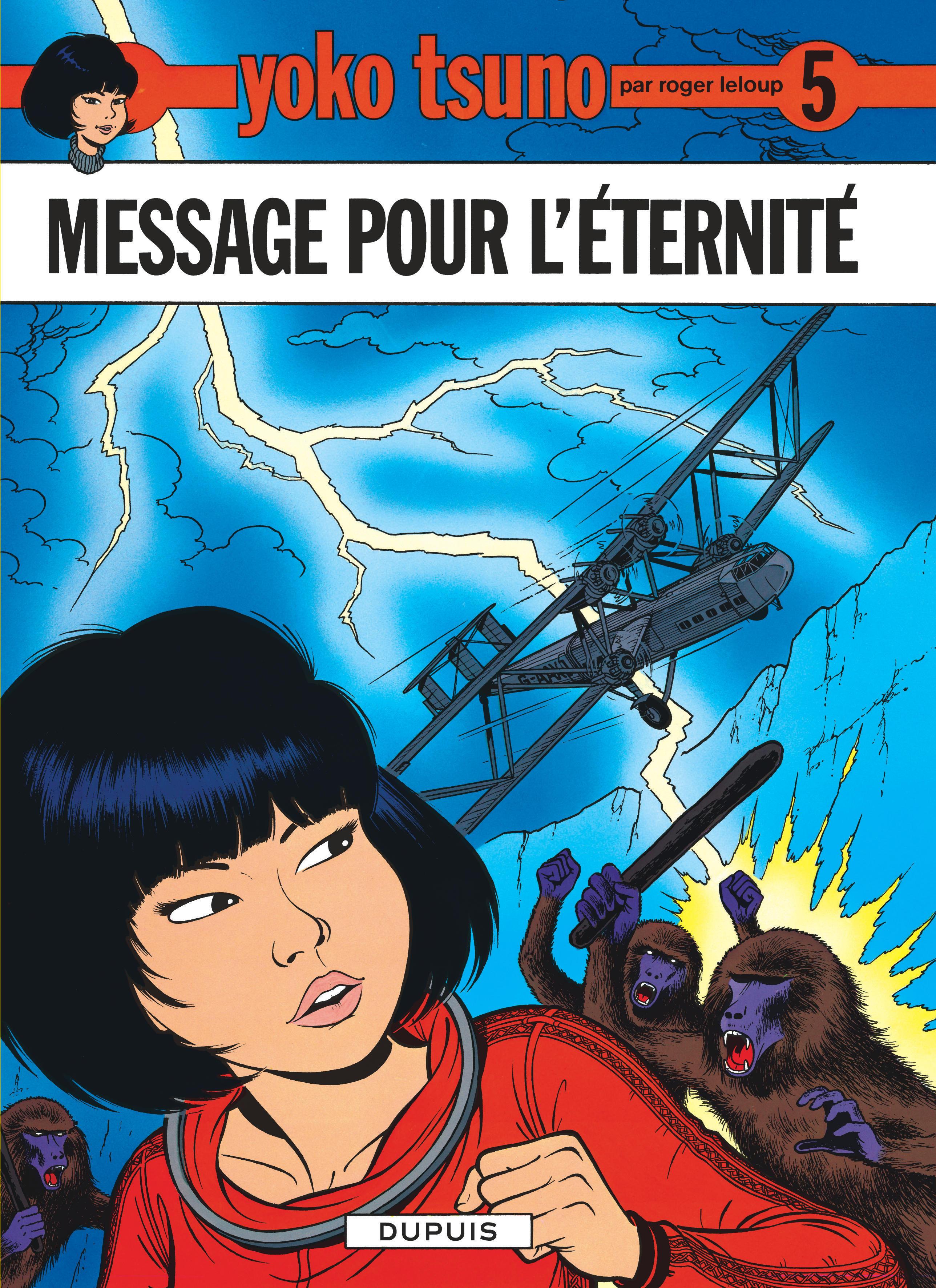 YOKO TSUNO - TOME 5 - MESSAGE POUR L'ETERNITE