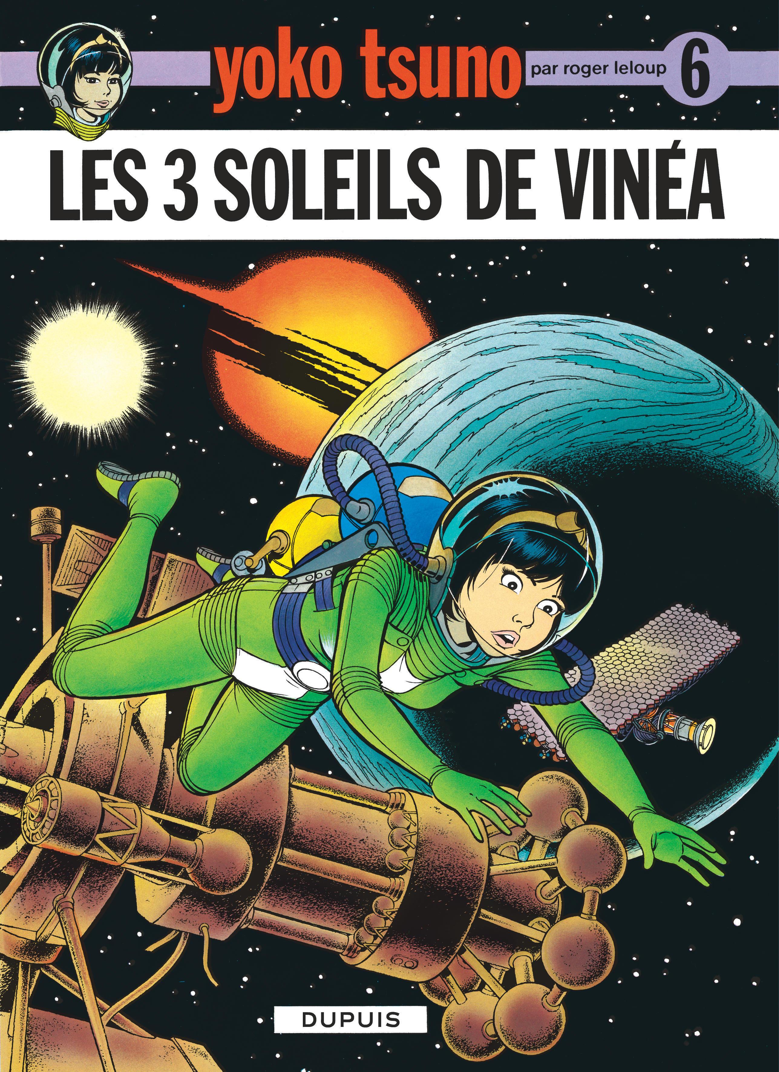 YOKO TSUNO - TOME 6 - LES TROIS SOLEILS DE VINEA
