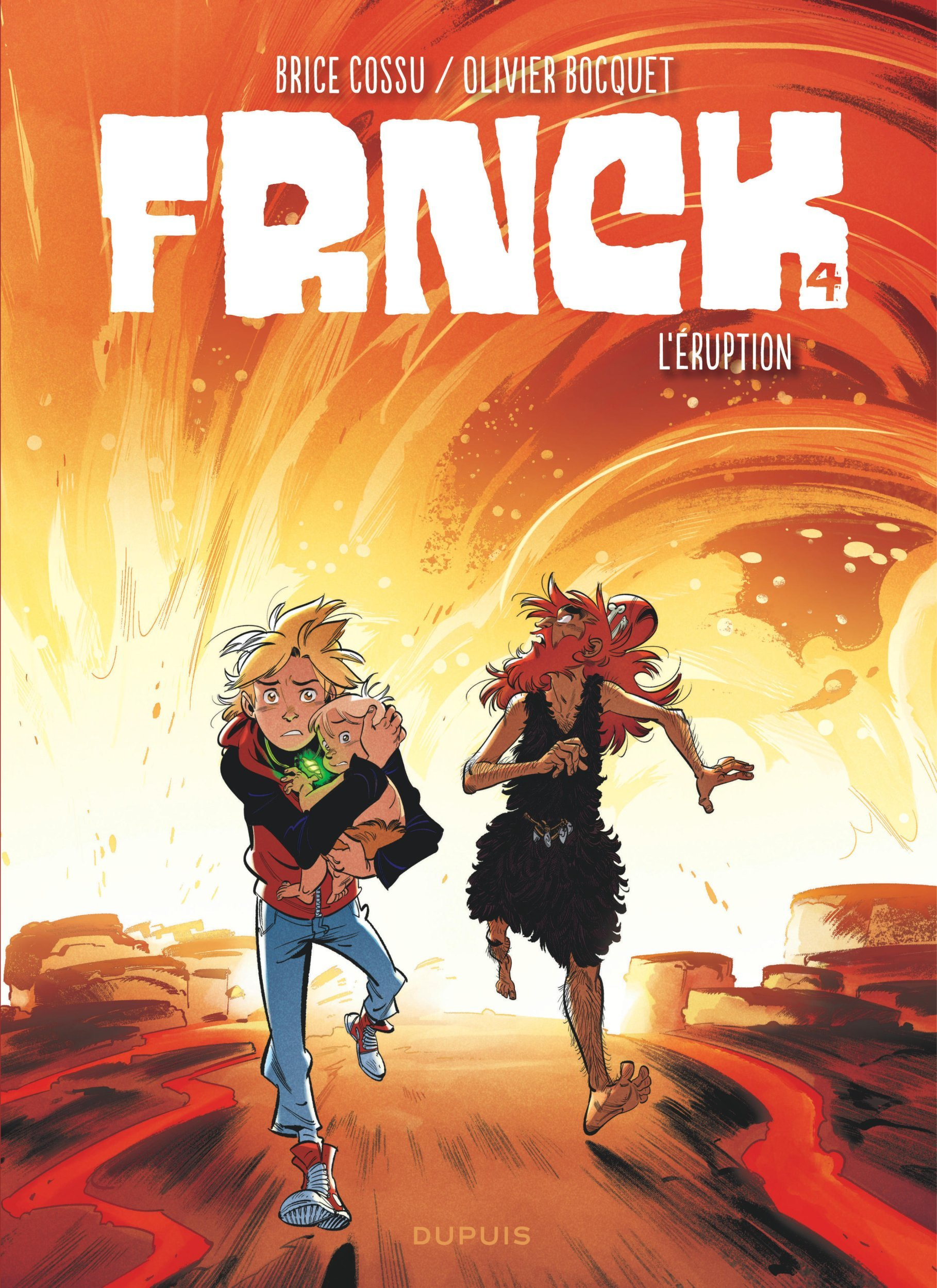FRNCK - TOME 4 - L'ERUPTION