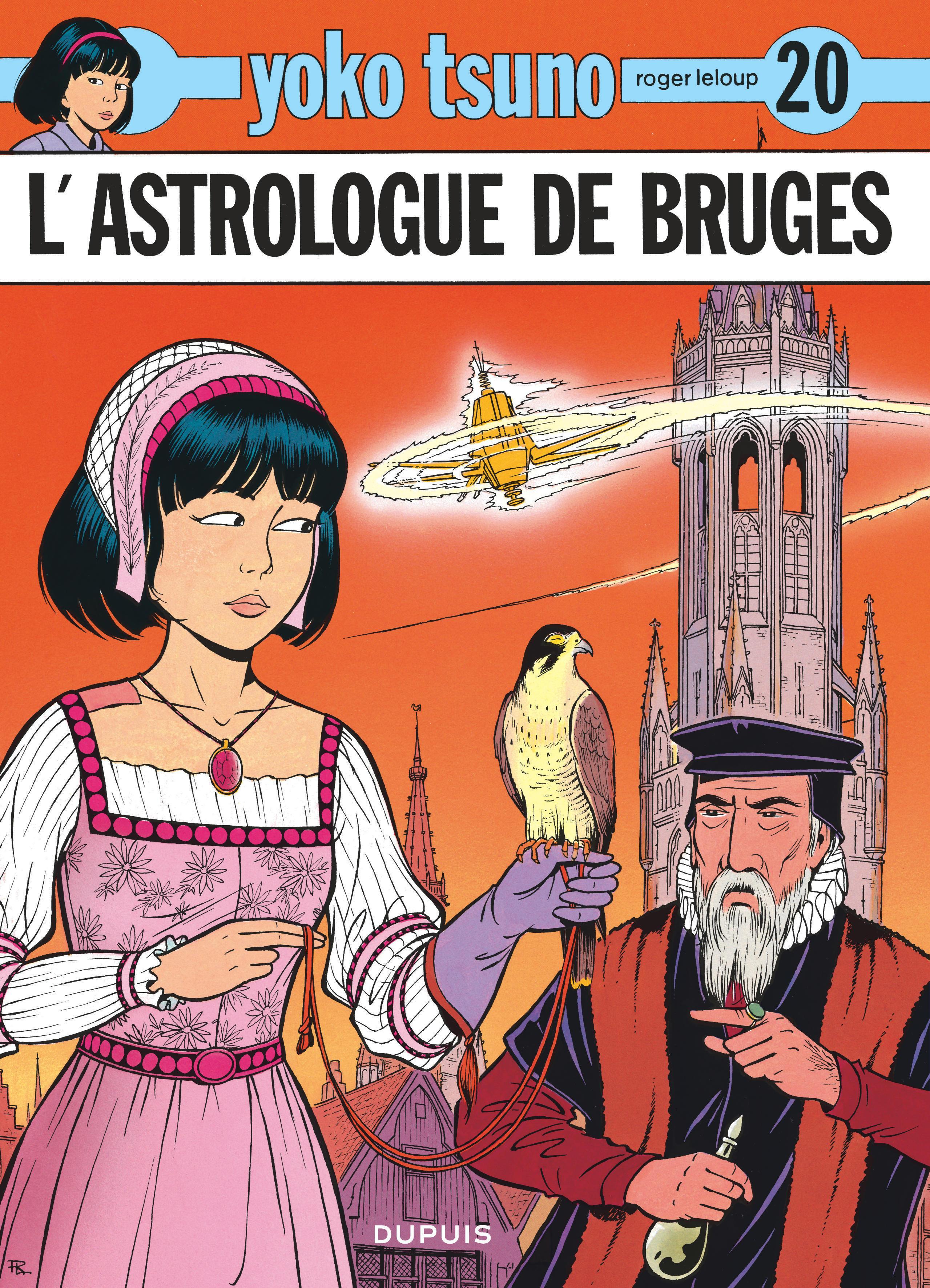 YOKO TSUNO - TOME 20 - L'ASTROLOGUE DE BRUGES