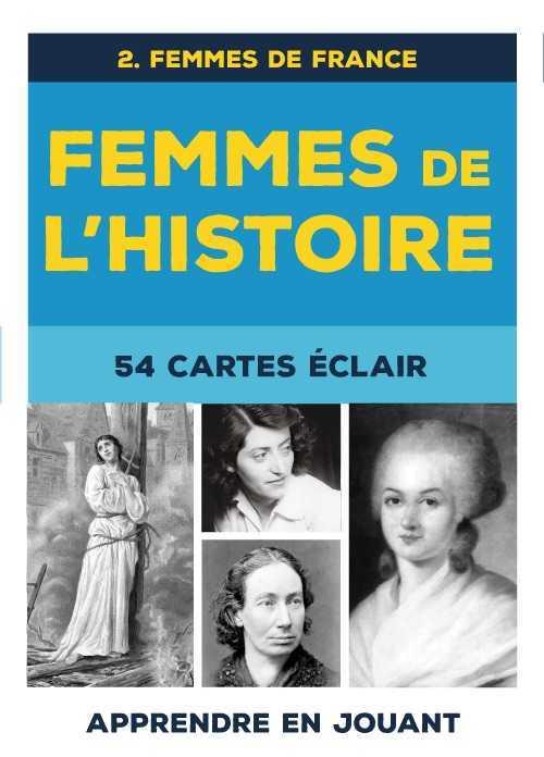 FEMMES DE L'HISTOIRE : 54 CARTES ECLAIR, FEMMES DE FRANCE