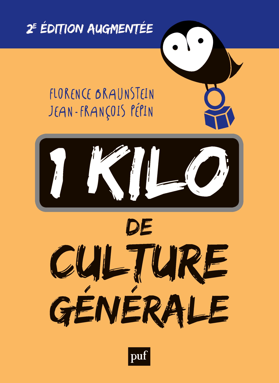 1 KILO DE CULTURE GENERALE - 2E EDITION AUGMENTEE