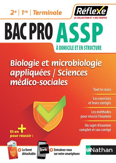 BIOLOGIE ET MICROBIOLOGIE APPLIQUEES - SMS 2E/1RE/TERMINALE BAC PRO ASSP - GUIDE REFLEXE N02 - 2