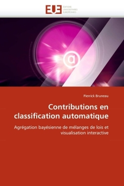 CONTRIBUTIONS EN CLASSIFICATION AUTOMATIQUE