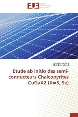 ETUDE AB INITIO DES SEMI-CONDUCTEURS CHALCOPYRITES CUGAX2 (X=S, SE)