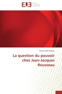 LA QUESTION DU POUVOIR CHEZ JEAN-JACQUES ROUSSEAU