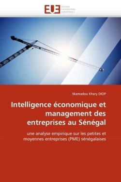 INTELLIGENCE ECONOMIQUE ET MANAGEMENT DES ENTREPRISES AU SENEGAL