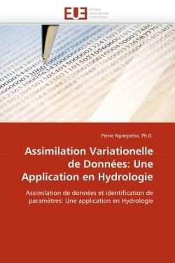 ASSIMILATION VARIATIONELLE DE DONNEES: UNE APPLICATION EN HYDROLOGIE
