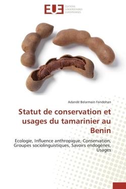 STATUT DE CONSERVATION ET USAGES DU TAMARINIER AU BENIN