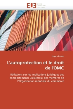 L'AUTOPROTECTION ET LE DROIT DE L'OMC