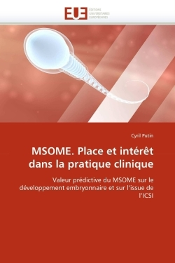 MSOME. PLACE ET INTERET DANS LA PRATIQUE CLINIQUE