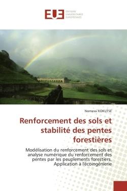 RENFORCEMENT DES SOLS ET STABILITE DES PENTES FORESTIERES
