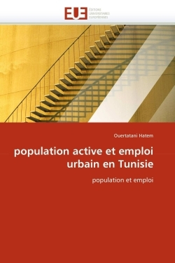 POPULATION ACTIVE ET EMPLOI URBAIN EN TUNISIE