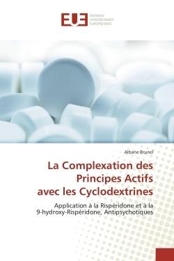 LA COMPLEXATION DES PRINCIPES ACTIFS AVEC LES CYCLODEXTRINES