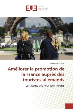 AMELIORER LA PROMOTION DE LA FRANCE AUPRES DES TOURISTES ALLEMANDS