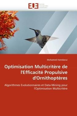 OPTIMISATION MULTICRITERE DE L''EFFICACITE PROPULSIVE D''ORNITHOPTERES