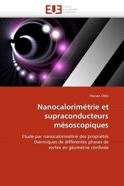 NANOCALORIMETRIE ET SUPRACONDUCTEURS MESOSCOPIQUES