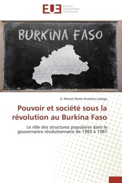 POUVOIR ET SOCIETE SOUS LA REVOLUTION AU BURKINA FASO