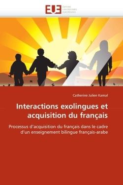 INTERACTIONS EXOLINGUES ET ACQUISITION DU FRANCAIS