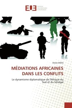 MEDIATIONS AFRICAINES DANS LES CONFLITS