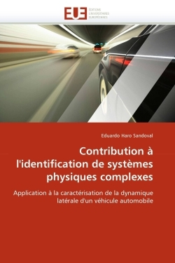 CONTRIBUTION A L''IDENTIFICATION DE SYSTEMES PHYSIQUES COMPLEXES