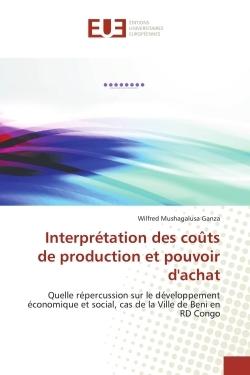 INTERPRETATION DES COUTS DE PRODUCTION ET POUVOIR D'ACHAT