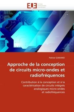 APPROCHE DE LA CONCEPTION DE CIRCUITS MICRO-ONDES ET RADIOFREQUENCES