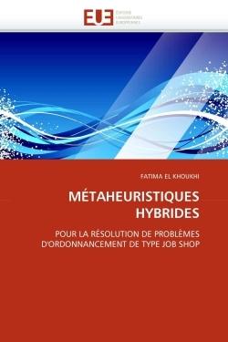 METAHEURISTIQUES HYBRIDES